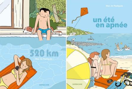520 km et Un été en apnée / M. de RadiguèsSarbacane, 2012 et 2014 - Prix : 12,90€ ISBN : 978-2-848-65553-6 et 978-2-848-65704-2