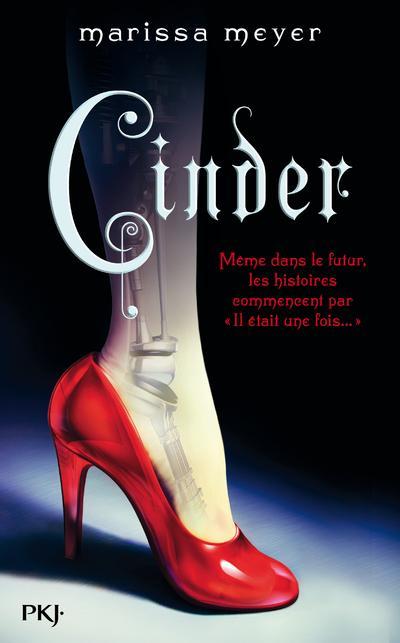 Les Chroniques lunaires t.1 : Cinder Marissa MeyerPocket jeunesse, 2013 - Prix : 17,90€ISBN : 978-2-266-21817-7