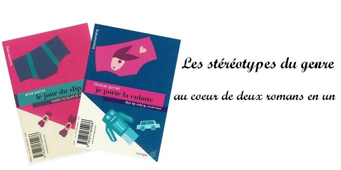 """""""Le jour du slip / Je porte la culotte"""" : deux romans en un qui jouent avec les stéréotypes du genre"""