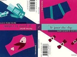 Le jour du slip - A. PercinJe porte la culotte - T. GornetLe Rouergue, 2013 - Prix : 6,5€ ISBN :978-2-8126-0496-6