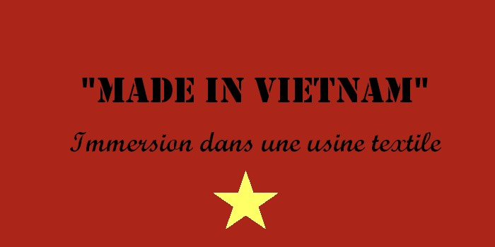 « Made in Vietnam » de Carolin Philipps : immersion dans une usine textile