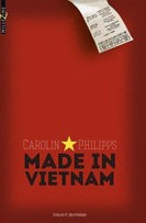 Made in Vietnam - C. Philipps Milan, 2012 - Prix : 11,50€ ISBN : 978-2-7470-3335-0