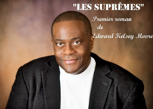 Les suprêmes – Edward Kelsey Moore