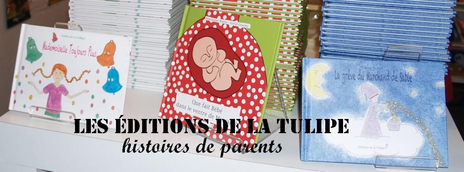 Les éditions de la Tulipe : des histoires par les parents pour les enfants