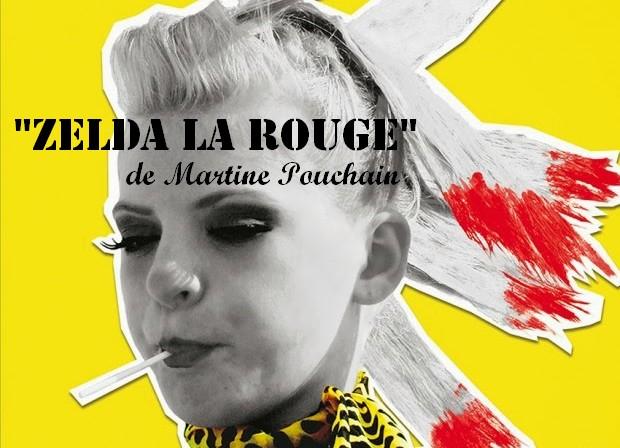 """""""Zelda la rouge"""" de Martine Pouchain : et l'optimisme, malgré tout."""