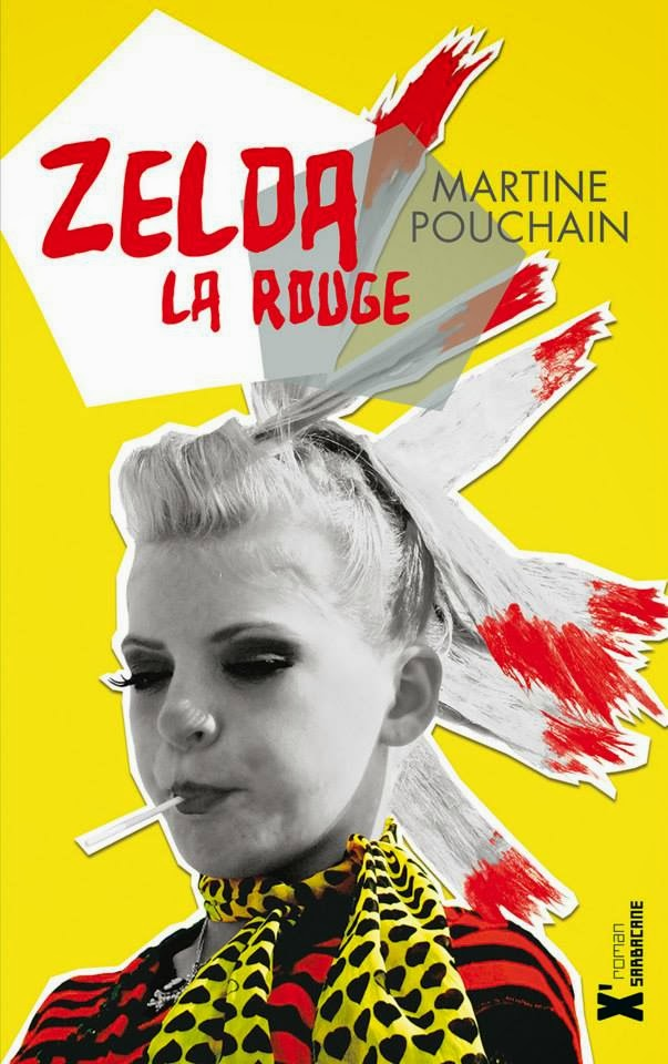 Zelda la rouge - M. PouchainSarbacane, 2013 - Prix : 14,90€ ISBN: 978-22-8486-5647-6