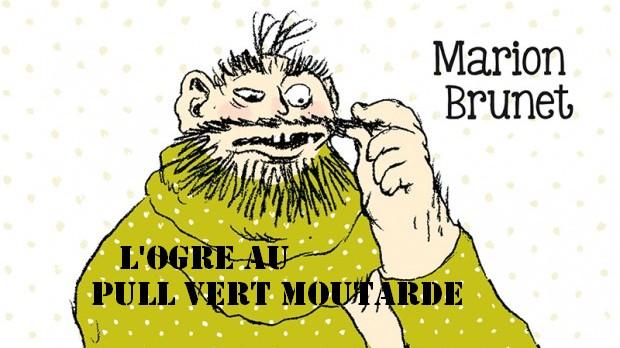 «L'Ogre au pull vert moutarde» de Marion Brunet