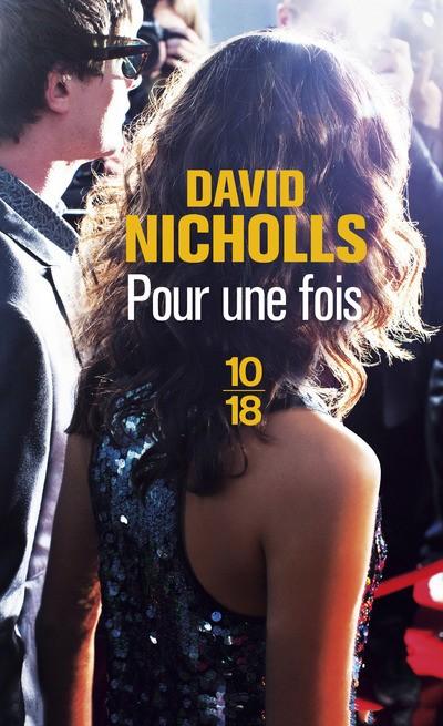 Pour une fois - David Nicholls10/18, 2014 - Prix : 8,40€ISBN :978-2264063489