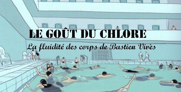 """""""Le goût du chlore"""" : la fluidité des corps de Bastien Vivès"""