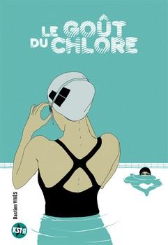 Le goût du chlore -Bastien Vivès Casterman, 2008 - Prix : 15€ISBN : 978-2-203-01216-5