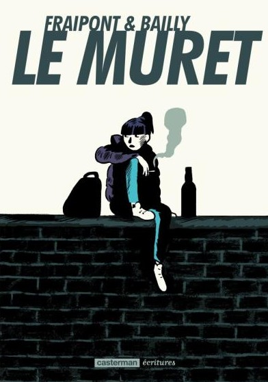 Le muret  - Céline Fraipont et Pierre BaillyCasterman, 2013 - Prix : 17€ISBN : 978-2-203-08146-8