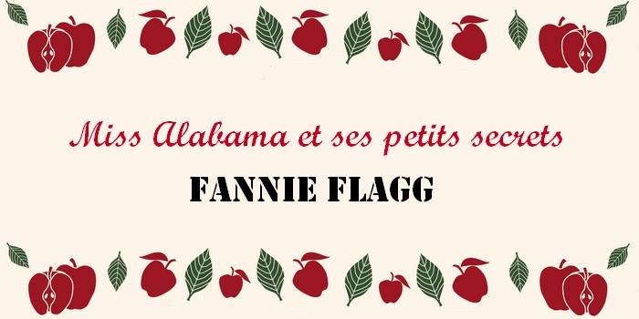"""""""Miss Alabama et ses petits secrets"""" de Fannie Flagg"""
