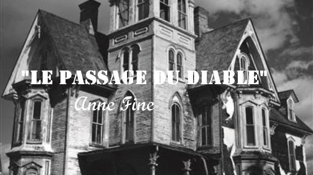 «Le passage du diable» de Anne Fine : quand l'atmosphère se fait pesante