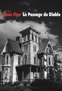 Le passage du diable - Anne FineEcole des loisirs, 2014 - Prix : 17,50€ ISBN : 978-2211209830