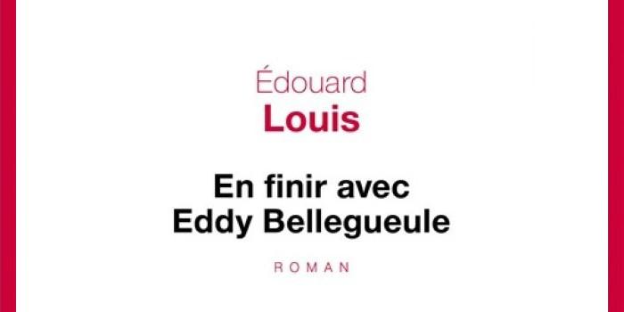 «En finir avec Eddy Bellegueule» de Edouard Louis : un roman autobiographique qui dérange
