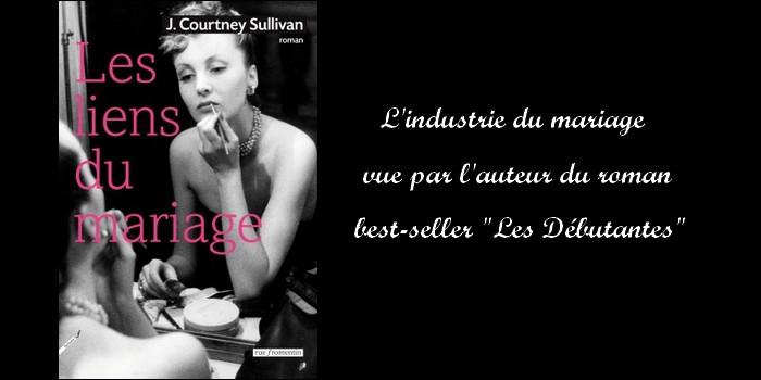 """""""Les liens du mariage"""" de J. Courtney Sullivan : un diamant comme trait d'union"""