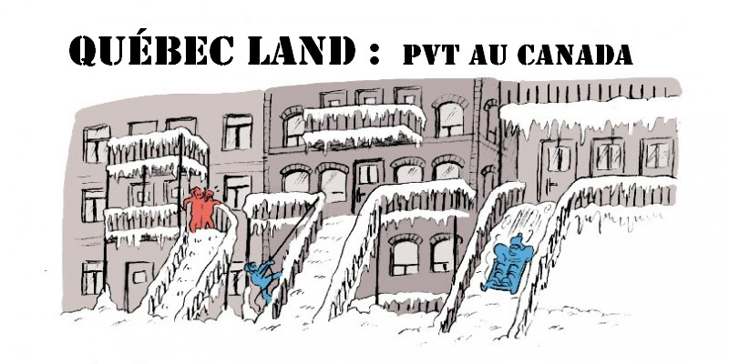 """""""Québec Land"""" : une année au Canada en PVT"""