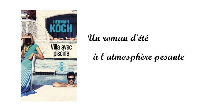 """""""Villa avec piscine"""" de Herman Koch : un roman d'été à l'atmosphère pesante"""