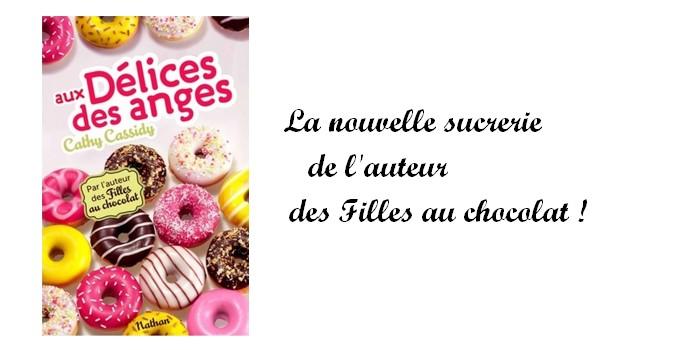 """""""Aux délices des anges"""" : la nouvelle sucrerie de Cathy Cassidy"""