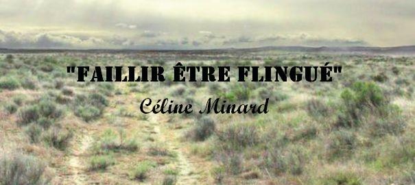 «Faillir être flingué» de Céline Minard : prix du livre Inter 2014