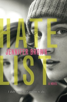 Hate List - Jennifer BrownAlbin Michel, 2012 - Prix : 15,20€ISBN : 978-2226239747
