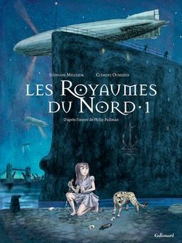 Les royaumes du Nord t.1Stéphane Melchior & Clément OubrerieGallimard, 2014 - Prix : 17,80€ISBN : 978-2070653805