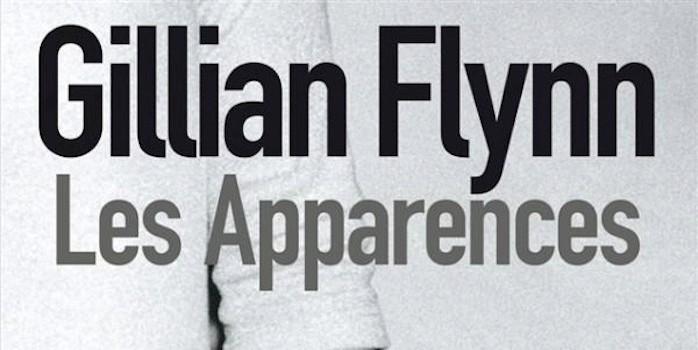 """Les apparences"" de Gillian Flynn"