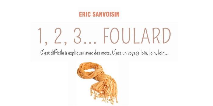 """1, 2, 3 … foulard"" de Eric Sanvoisin"