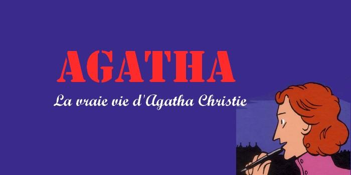 """""""Agatha : la vraie vie d'Agatha Christie"""" en BD"""
