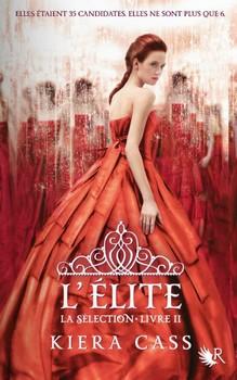 L'Elite - Kiera CassRobert Laffont - Prix : 16,90€ISBN : 978-2221129296