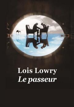 Le passeur - Loïs LowryL'école des loisirs, 2014 - Prix : 8€ISBN : 978-2211208345