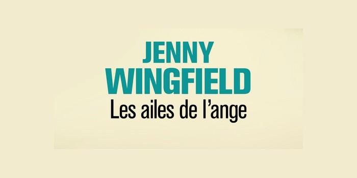Les ailes de l'ange – Jenny Wingfield