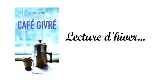 """""""Café givré"""" de Suzanne Selfors"""