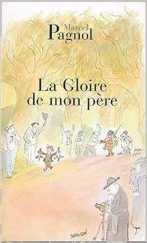 La gloire de mon père - Marcel PagnolEd de Fallois, 2004 - Prix : 6,60€ISBN : 978-2877065078