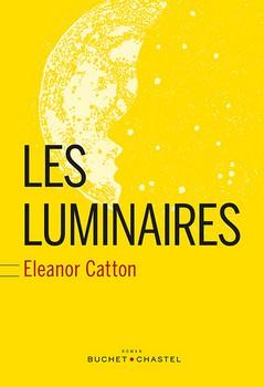 Les luminaires - Eleanor CattonBuchet Chastel, 2015 - Prix : 25€ISBN : 978-2283026489
