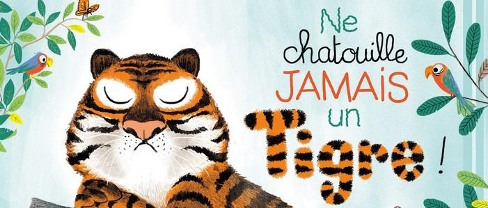 Ne chatouille JAMAIS un tigre !