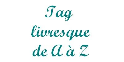 Tag livresque de A à Z