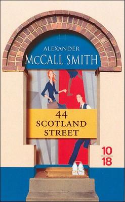 44 Scotland street - Alexander McCall Smith10/18,2008ISBN : 978-2264047595