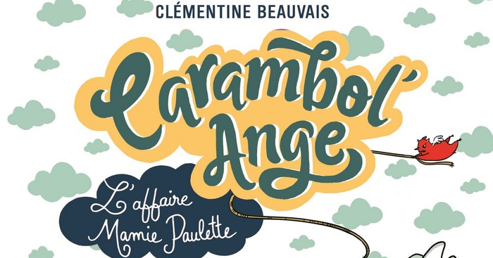 Carambol'Ange – Clémentine Beauvais