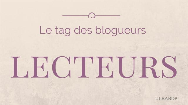 Le tag des blogueurs lecteurs