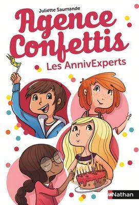 Agence confettis : Les annivExpertsJuliette Saumande ; ill. Hélène CanacNathan, 2015 - Prix : 9,95€ISBN : 978-2-09-255622-1