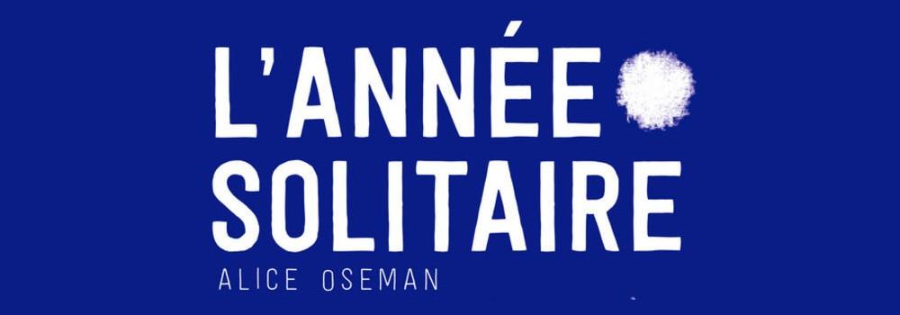 L'année solitaire – Alice Oseman