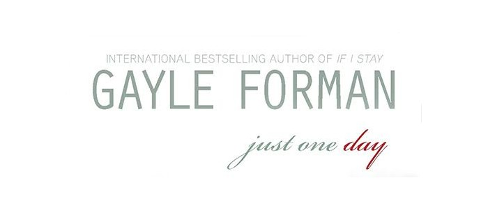 Just One Day – Gayle Forman