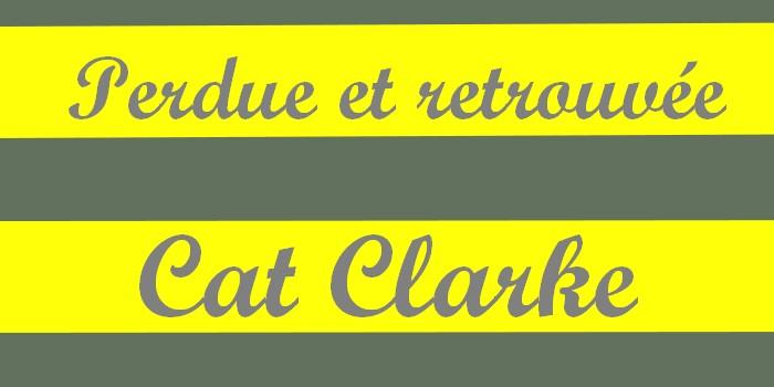 Perdue et retrouvée – Cat Clarke