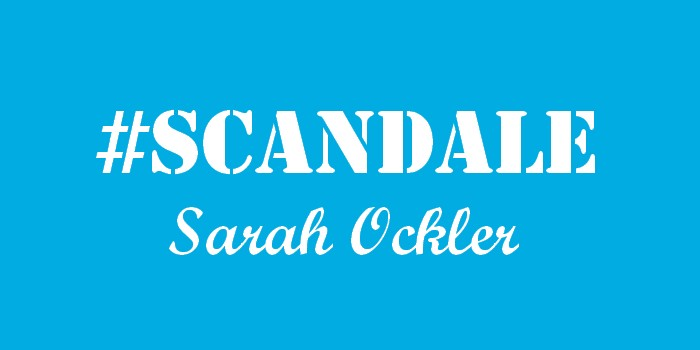 #Scandale – Sarah Ockler