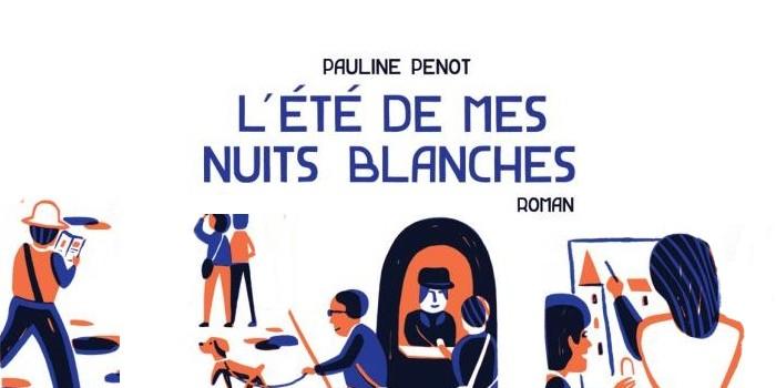 L'été de mes nuits blanches – Pauline Penot