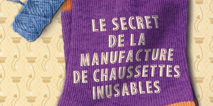 Le secret de la manufacture de chaussettes inusables – Annie Barrows