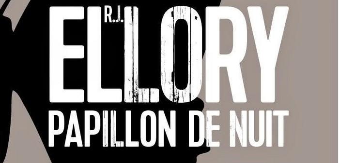 Papillon de nuit – R.J. Ellory