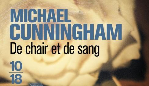 De chair et de sang – Michael Cunningham