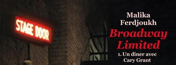 Broadway Limited – Malika Ferdjoukh